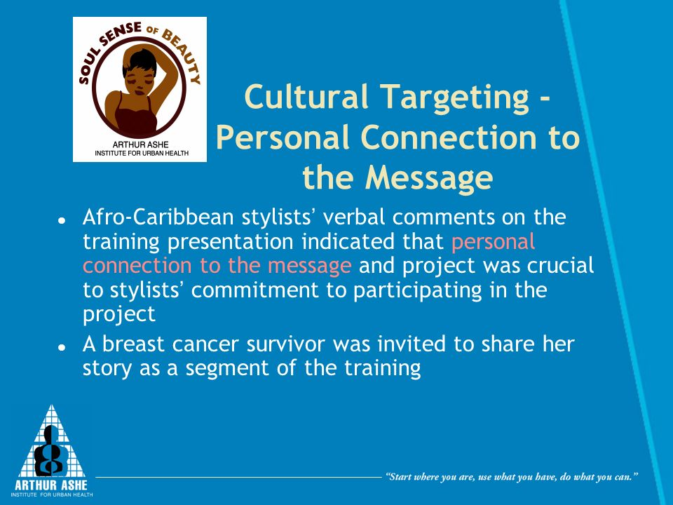 Cultural Targeting - Personal Connection to the Message