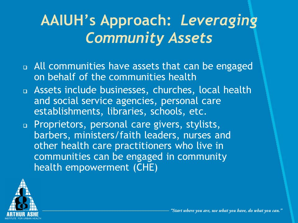 AAIUH's Approach: Leveraging Community Assets