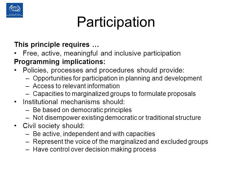 Participation This principle requires …