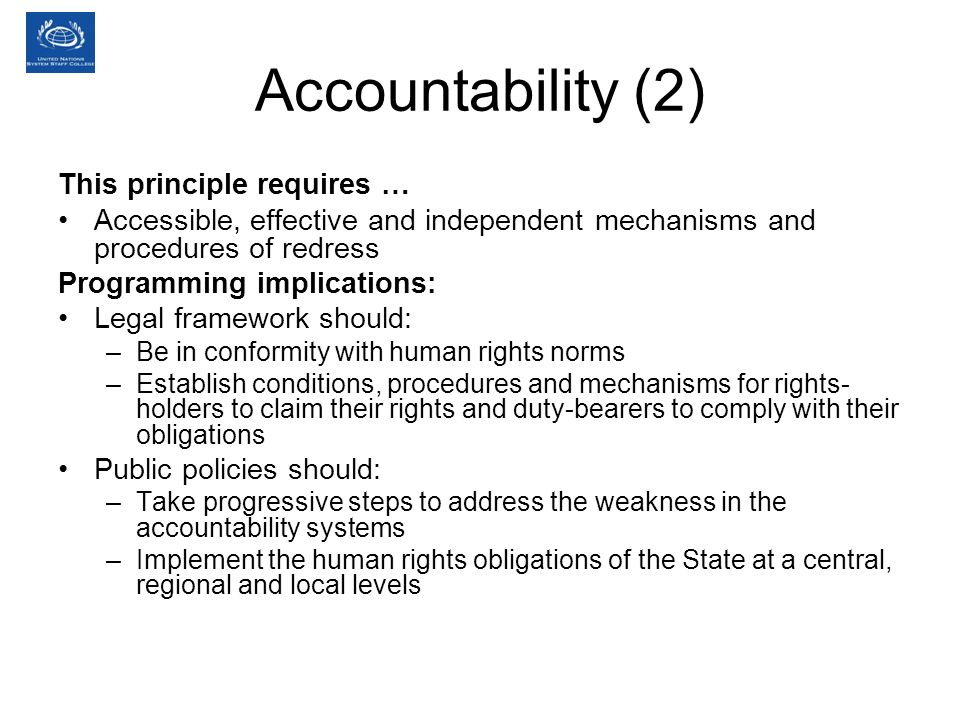 Accountability (2) This principle requires …