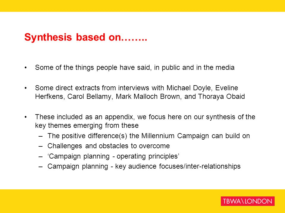 Synthesis based on…….. Some of the things people have said, in public and in the media.