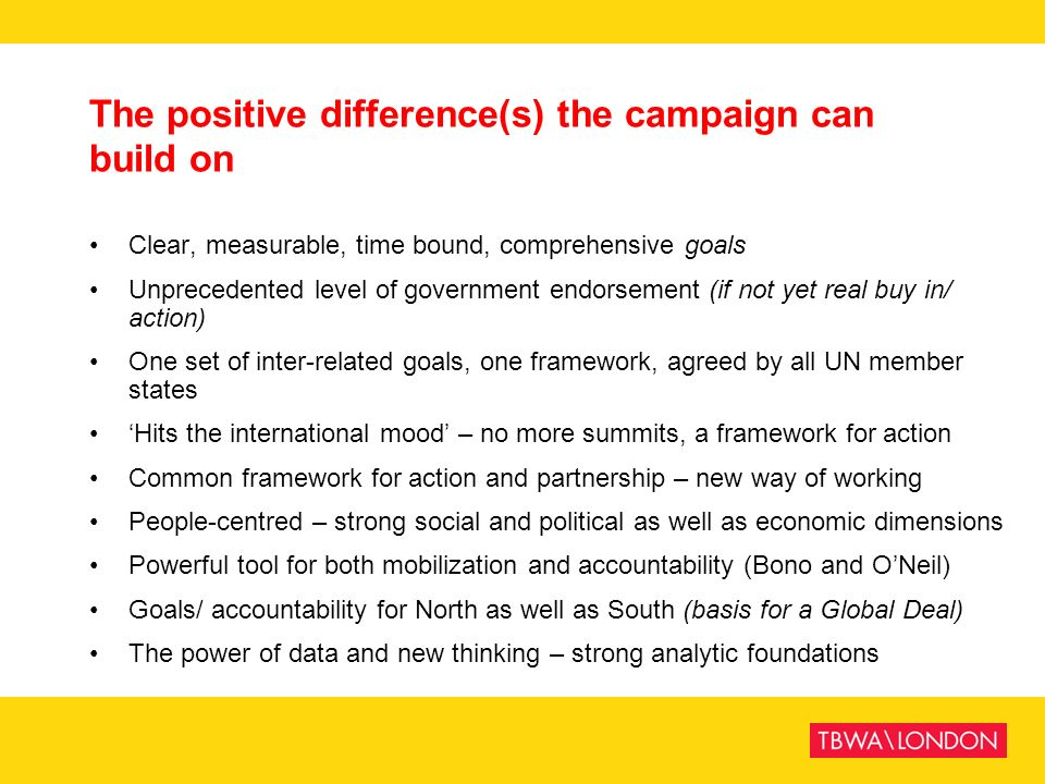 The positive difference(s) the campaign can build on
