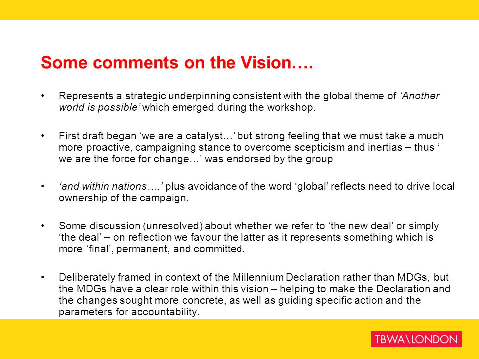 Some comments on the Vision….