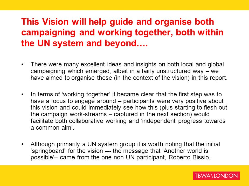 This Vision will help guide and organise both campaigning and working together, both within the UN system and beyond….