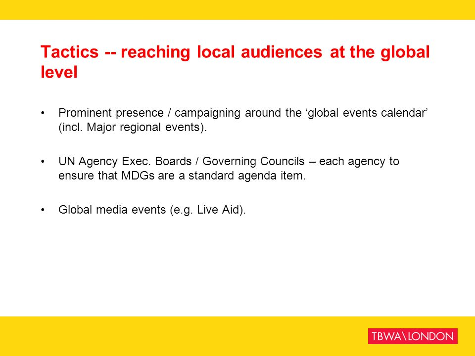 Tactics -- reaching local audiences at the global level