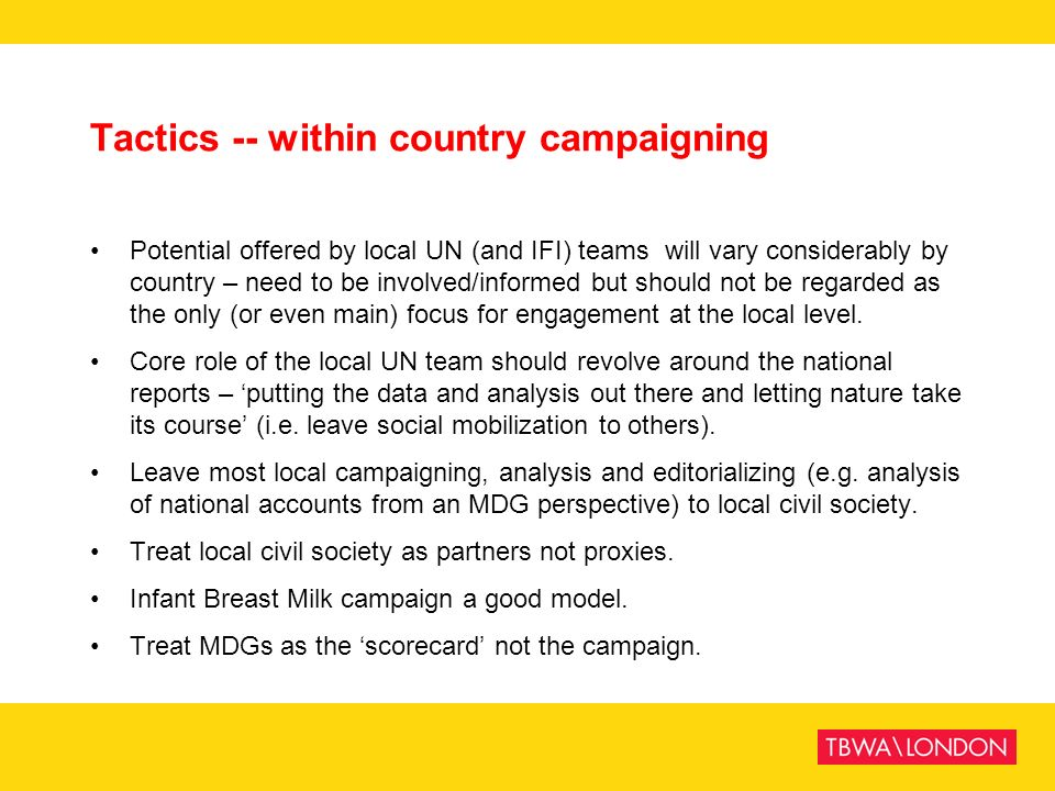 Tactics -- within country campaigning