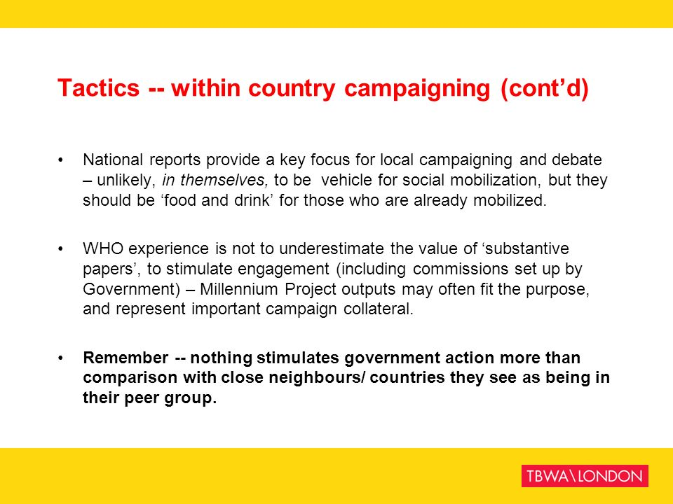 Tactics -- within country campaigning (cont'd)
