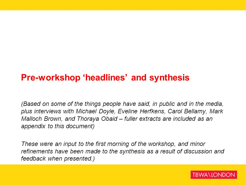 Pre-workshop 'headlines' and synthesis