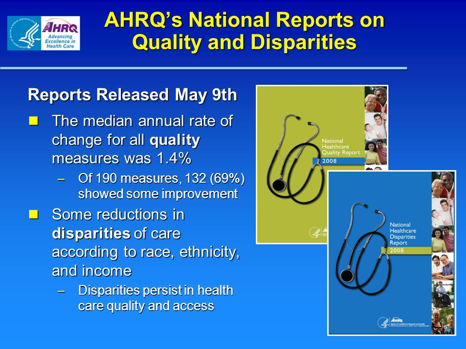 AHRQ's National Reports on Quality and Disparities