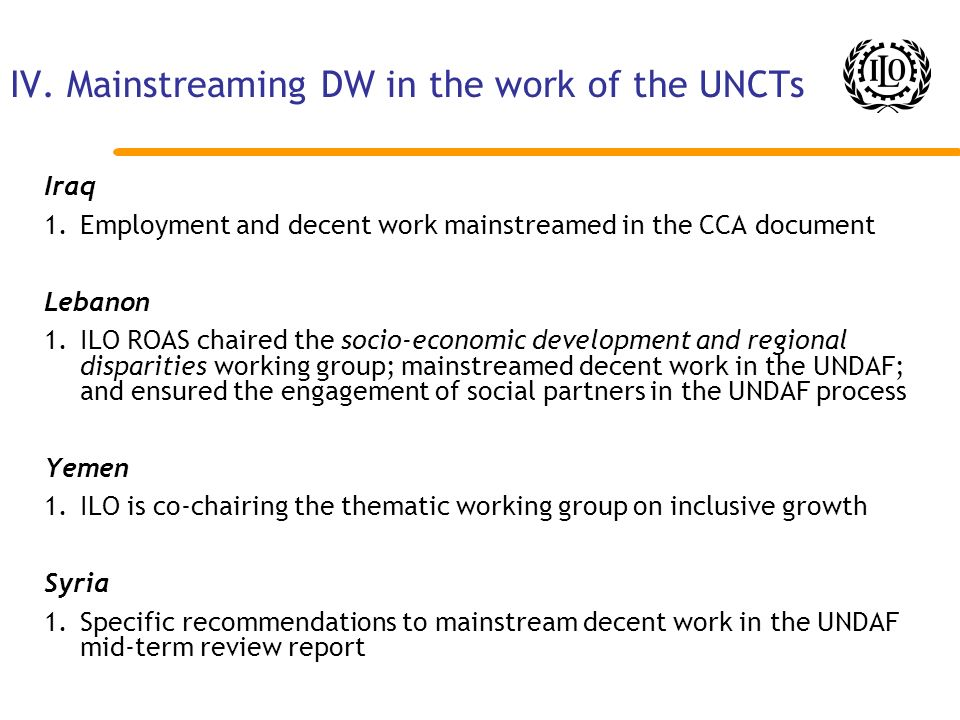 IV. Mainstreaming DW in the work of the UNCTs