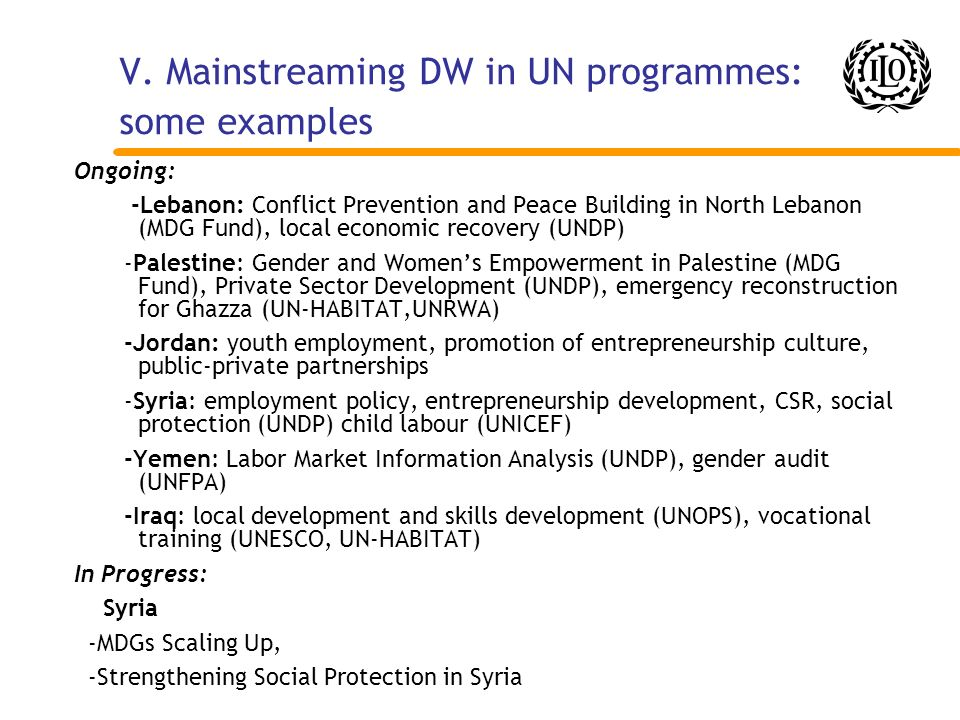 V. Mainstreaming DW in UN programmes: some examples