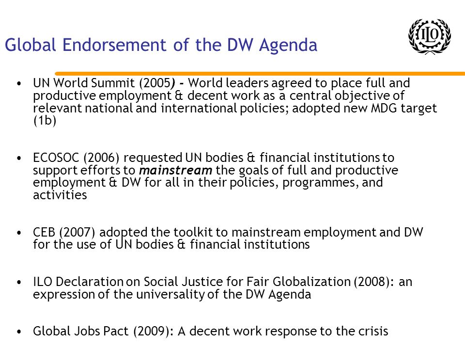 Global Endorsement of the DW Agenda