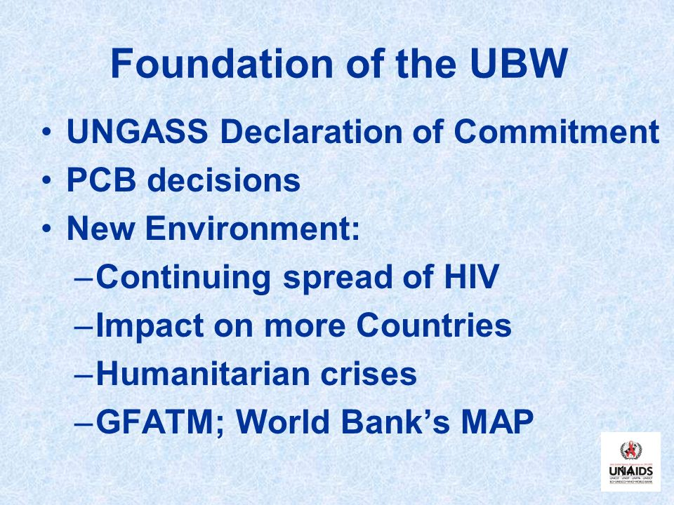 Foundation of the UBW UNGASS Declaration of Commitment PCB decisions