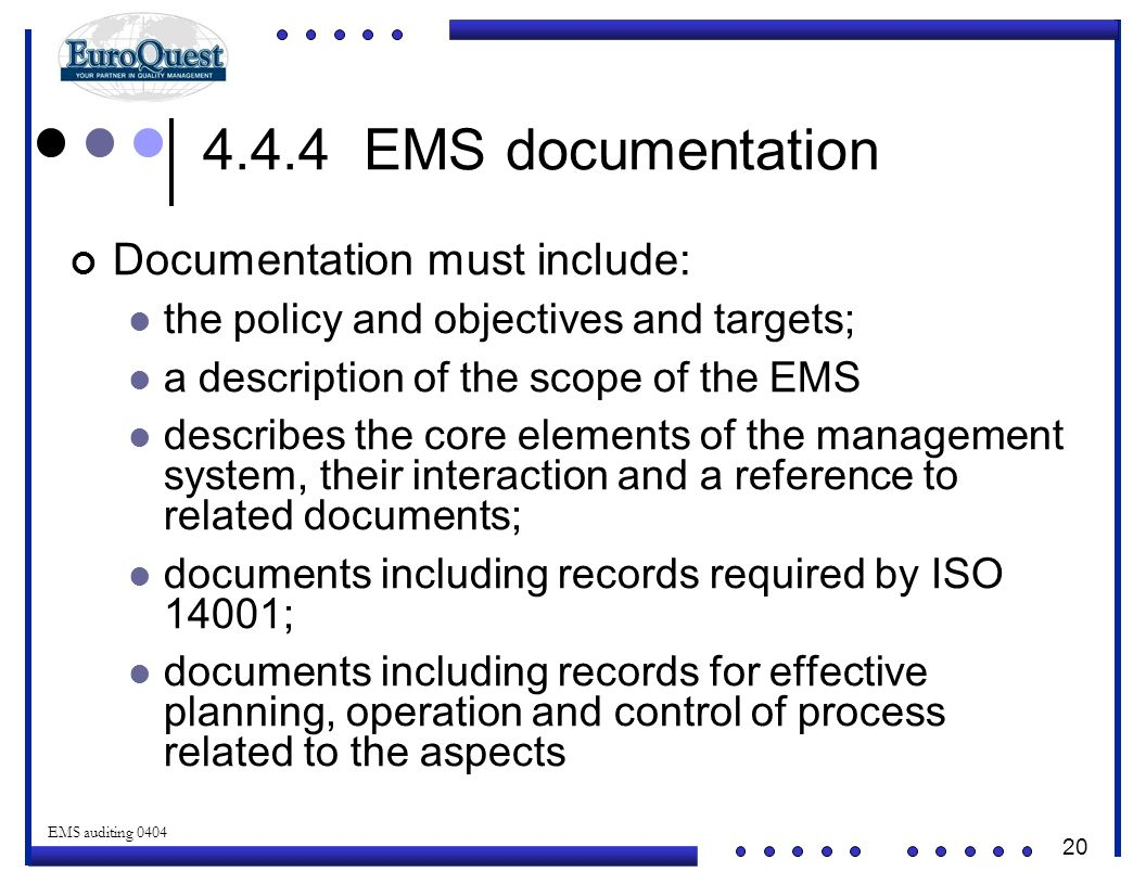 4.4.4 EMS documentation Documentation must include: