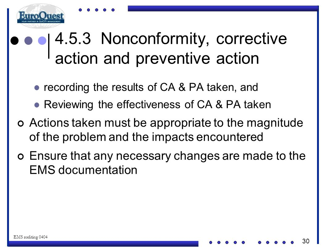 4.5.3 Nonconformity, corrective action and preventive action