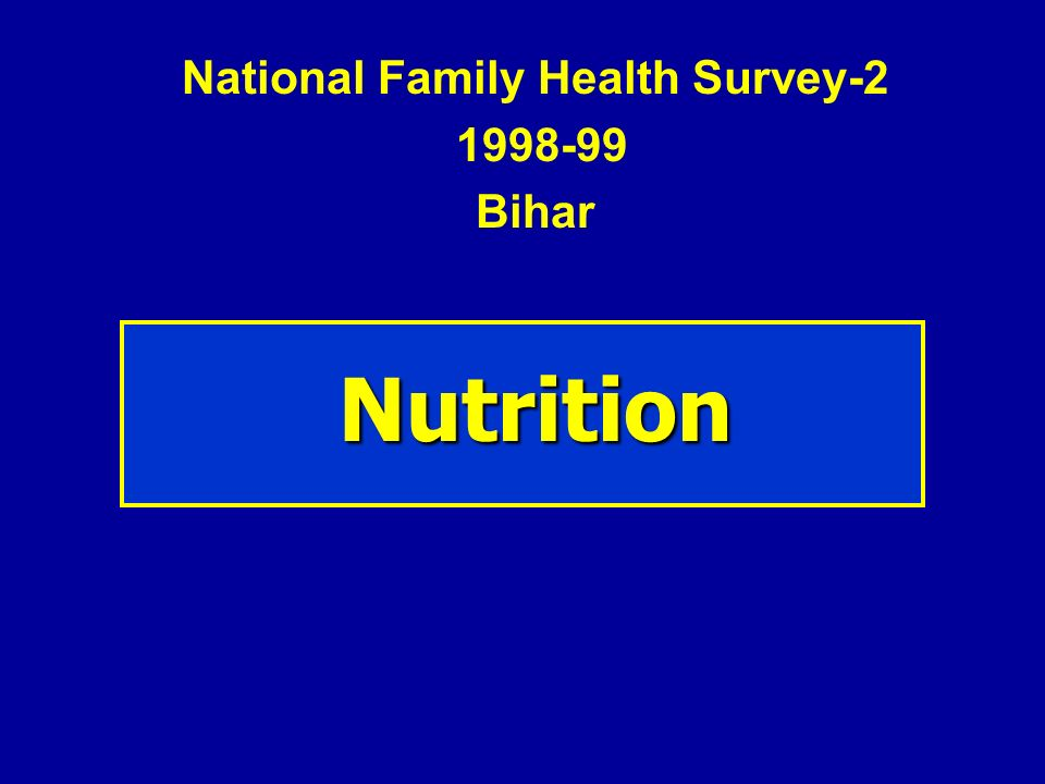 National Family Health Survey-2 1998-99 Bihar