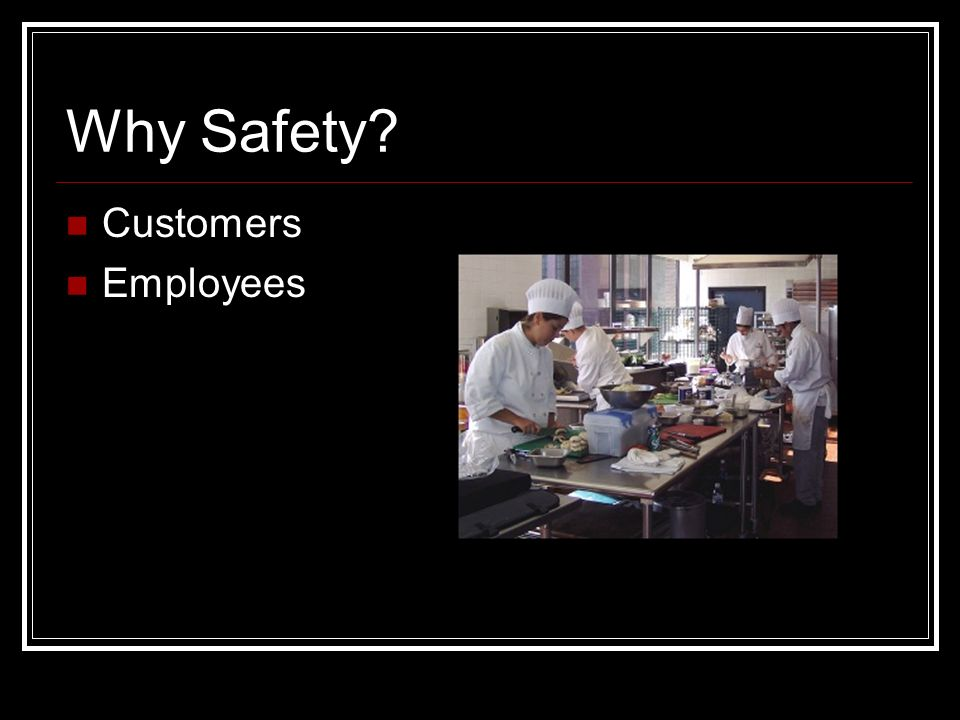 Why Safety Customers Employees