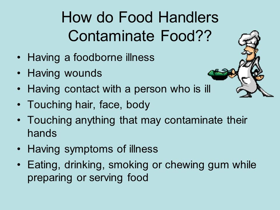 How do Food Handlers Contaminate Food