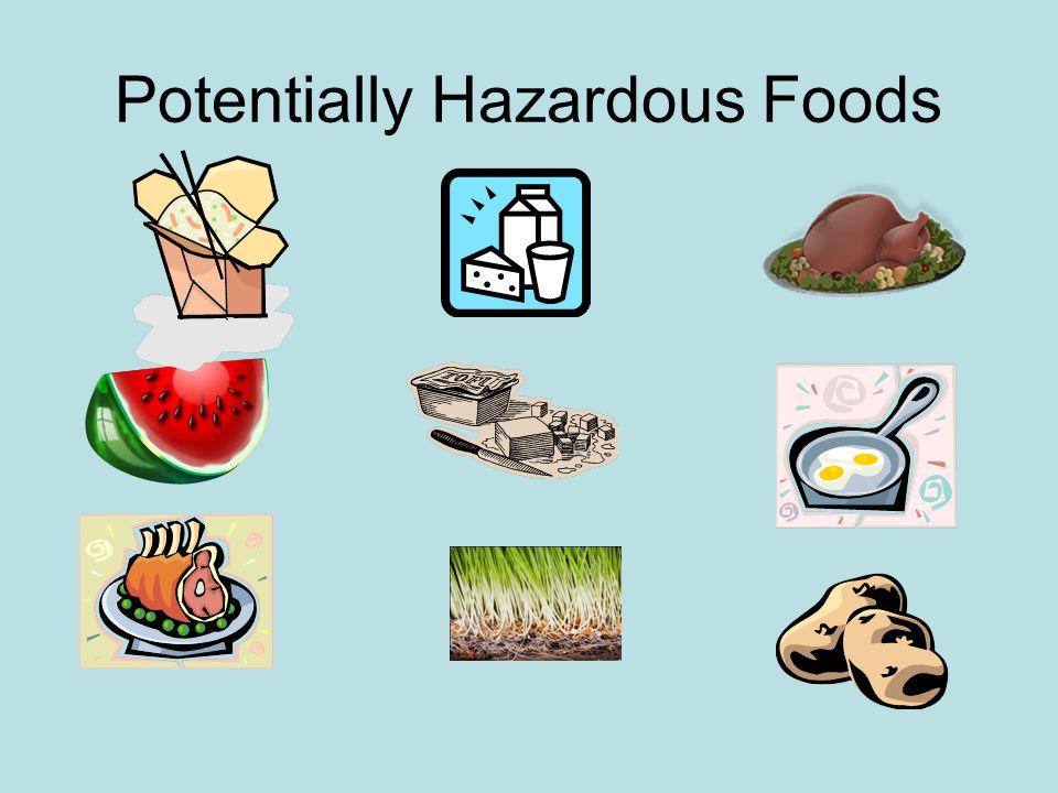 Potentially Hazardous Foods