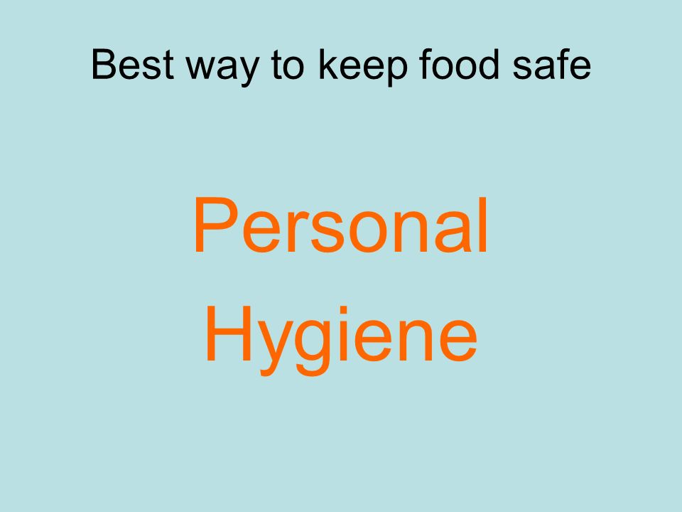 Best way to keep food safe