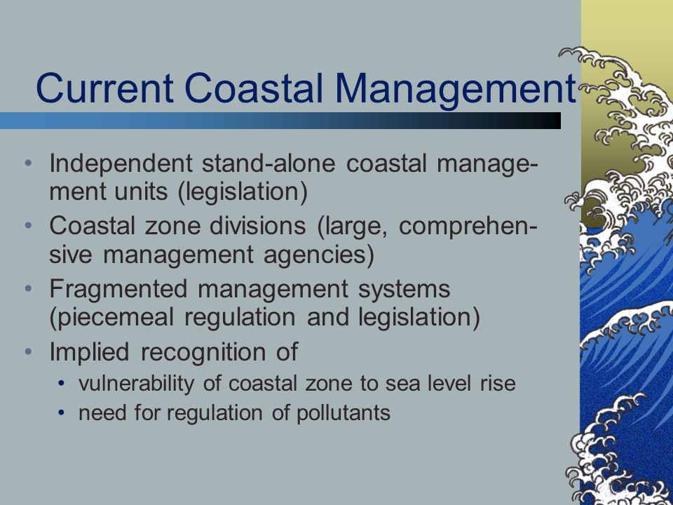 Current Coastal Management