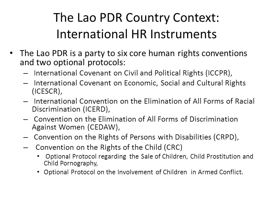 The Lao PDR Country Context: International HR Instruments