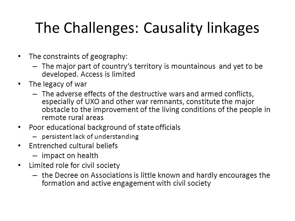 The Challenges: Causality linkages