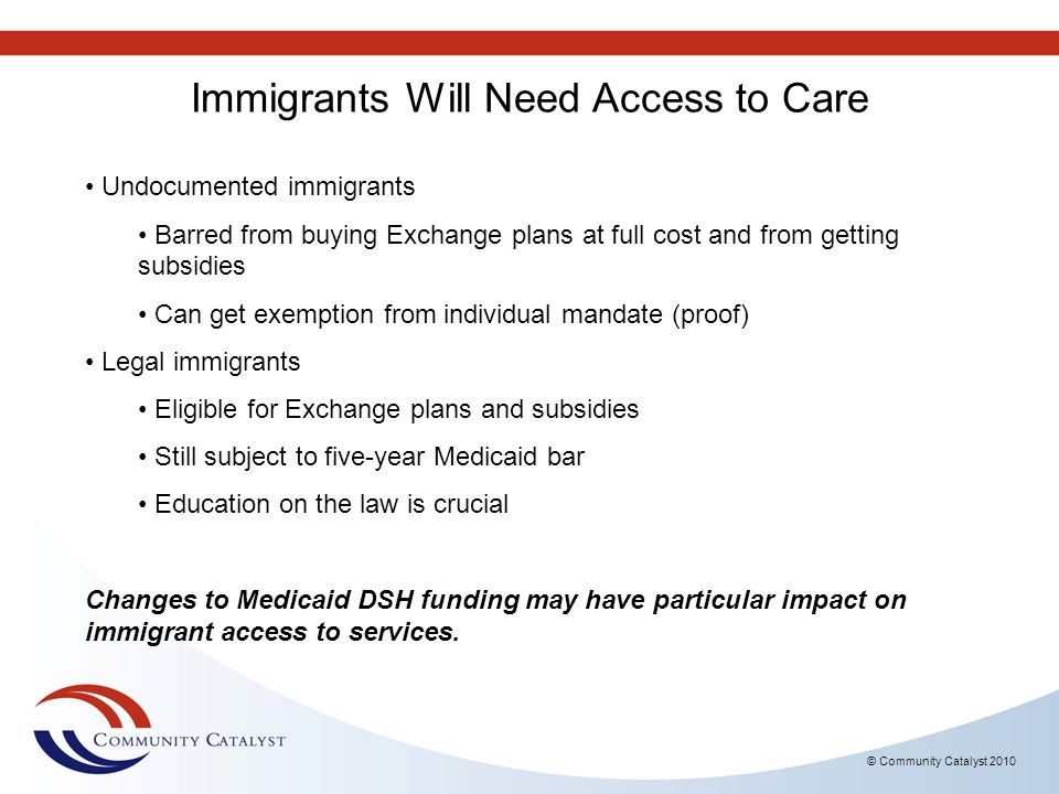 Immigrants Will Need Access to Care