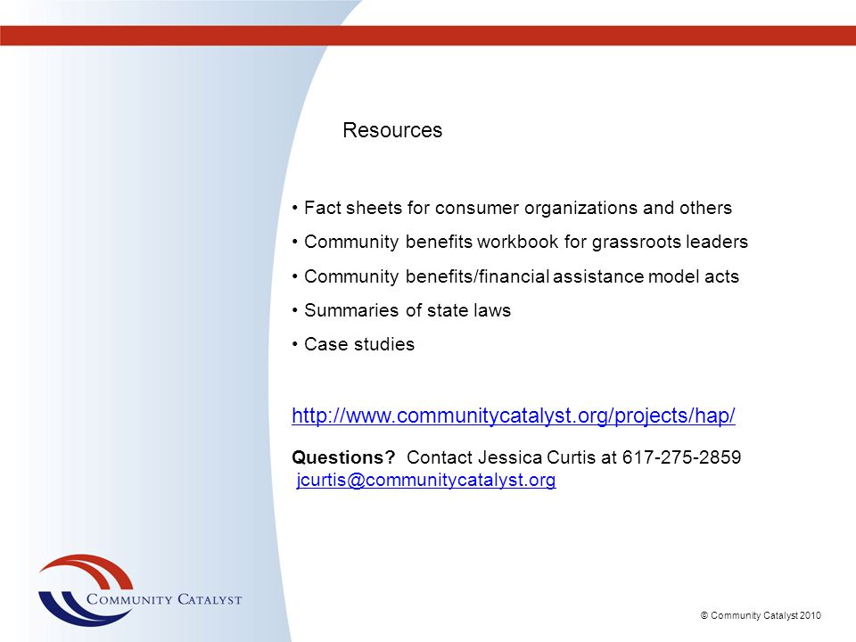 Resources http://www.communitycatalyst.org/projects/hap/