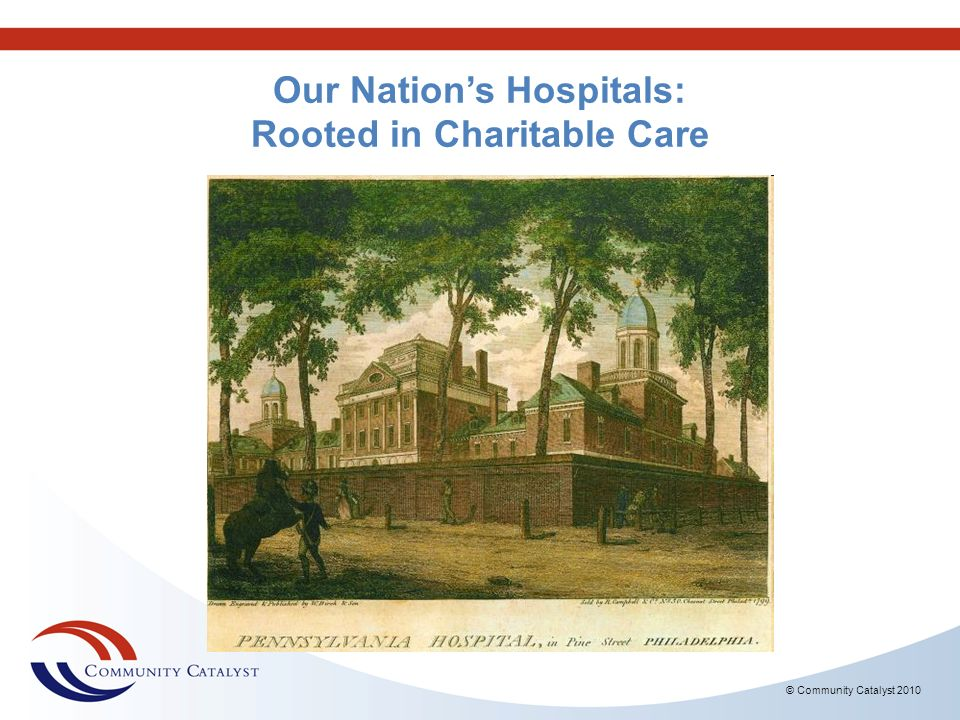 Our Nation's Hospitals: Rooted in Charitable Care