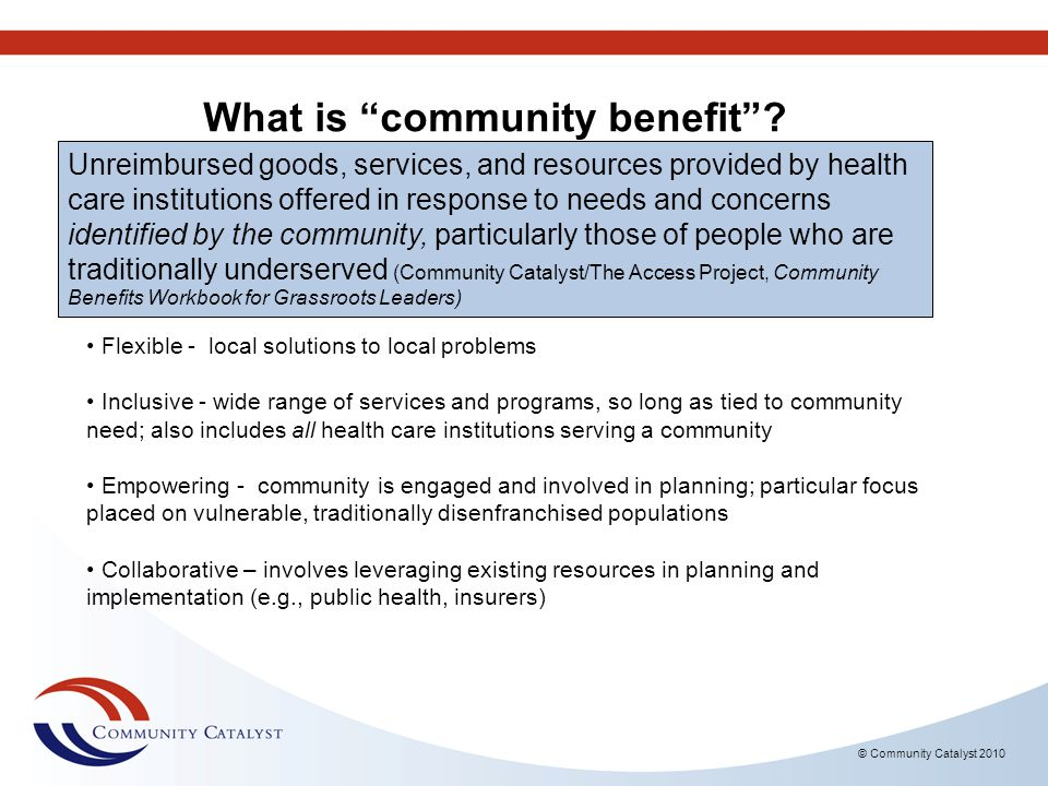What is community benefit