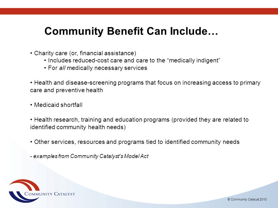 Community Benefit Can Include…