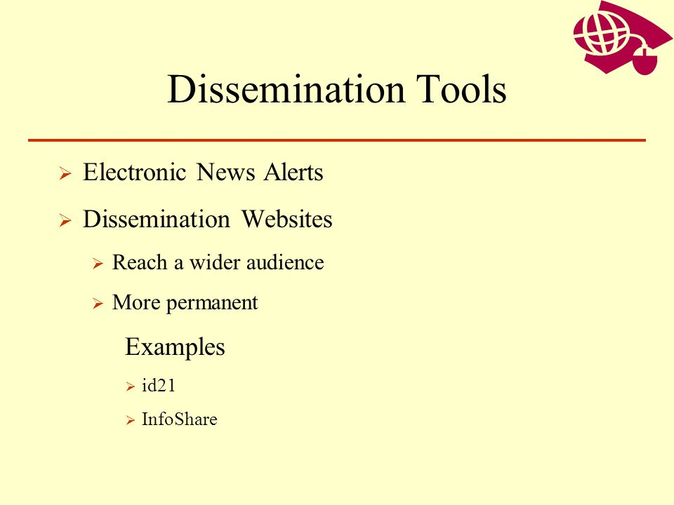 Dissemination Tools Electronic News Alerts Dissemination Websites