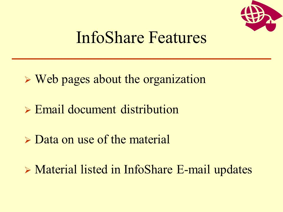 InfoShare Features Web pages about the organization