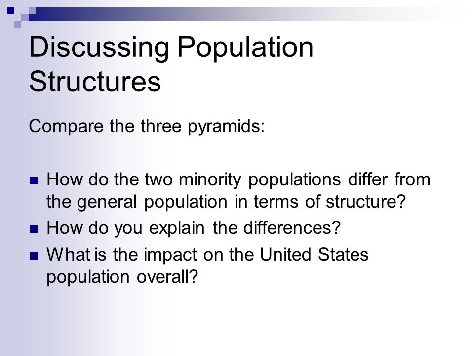 Discussing Population Structures