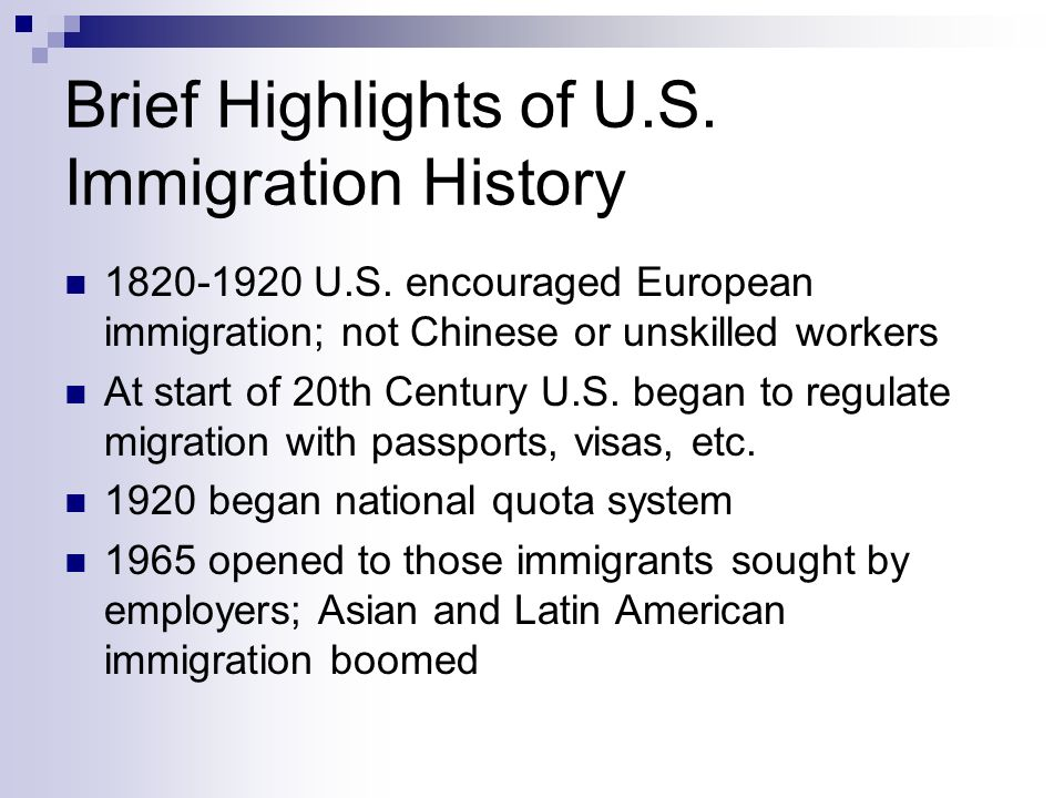 Brief Highlights of U.S. Immigration History