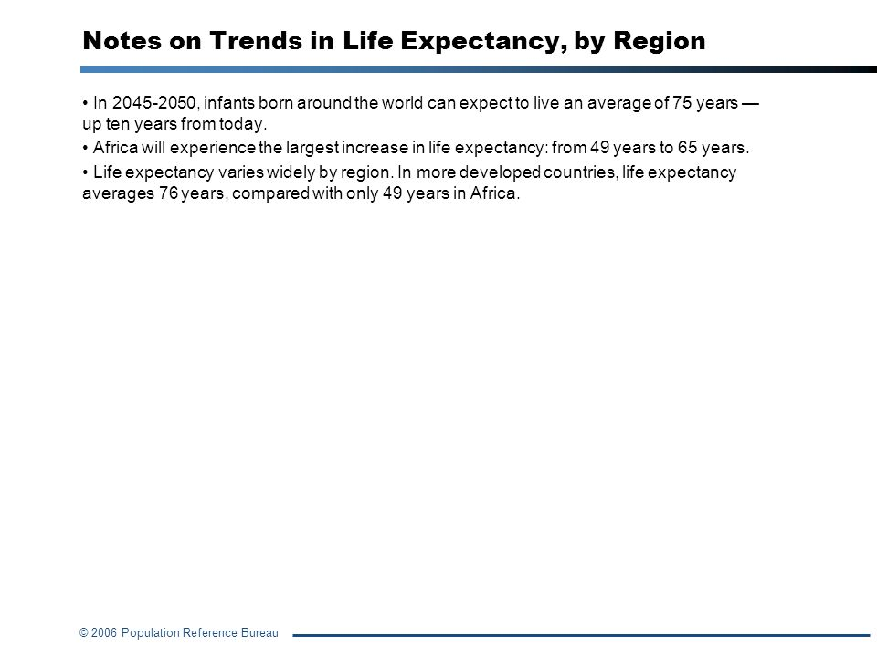 Notes on Trends in Life Expectancy, by Region