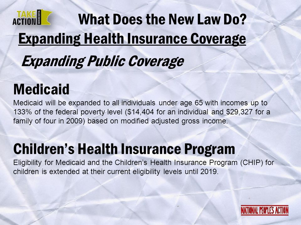 Expanding Health Insurance Coverage Expanding Public Coverage