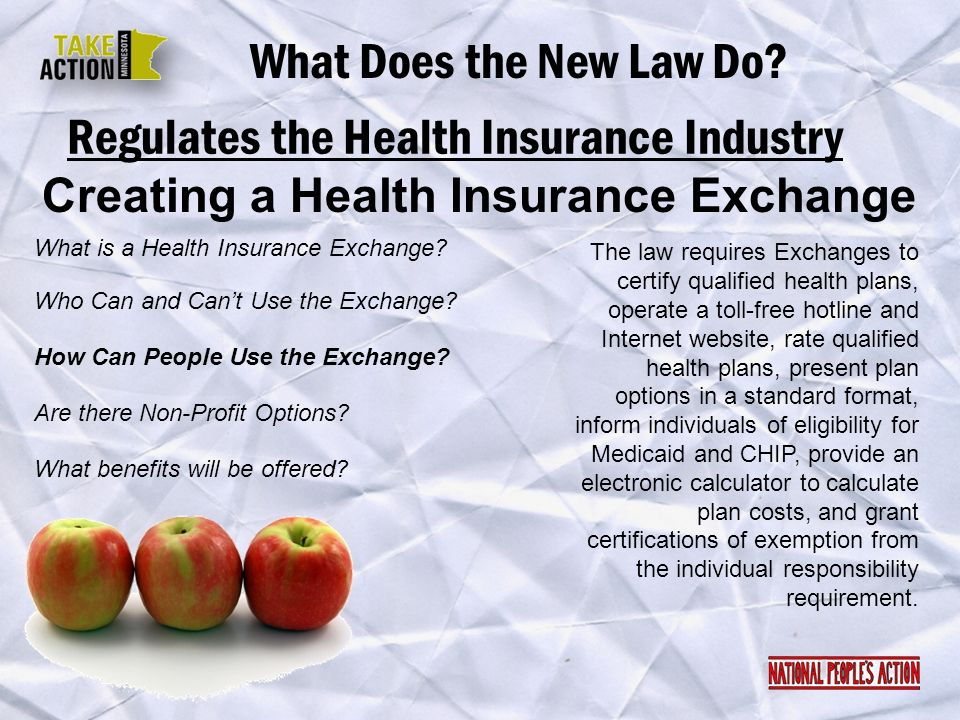 Regulates the Health Insurance Industry