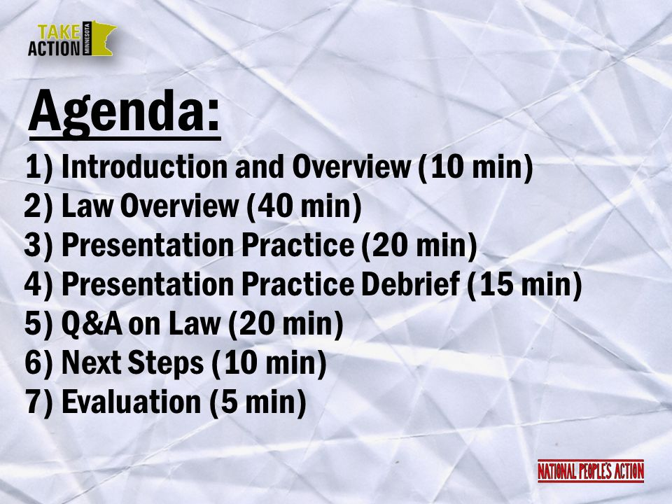 Agenda: 1) Introduction and Overview (10 min) 2) Law Overview (40 min)
