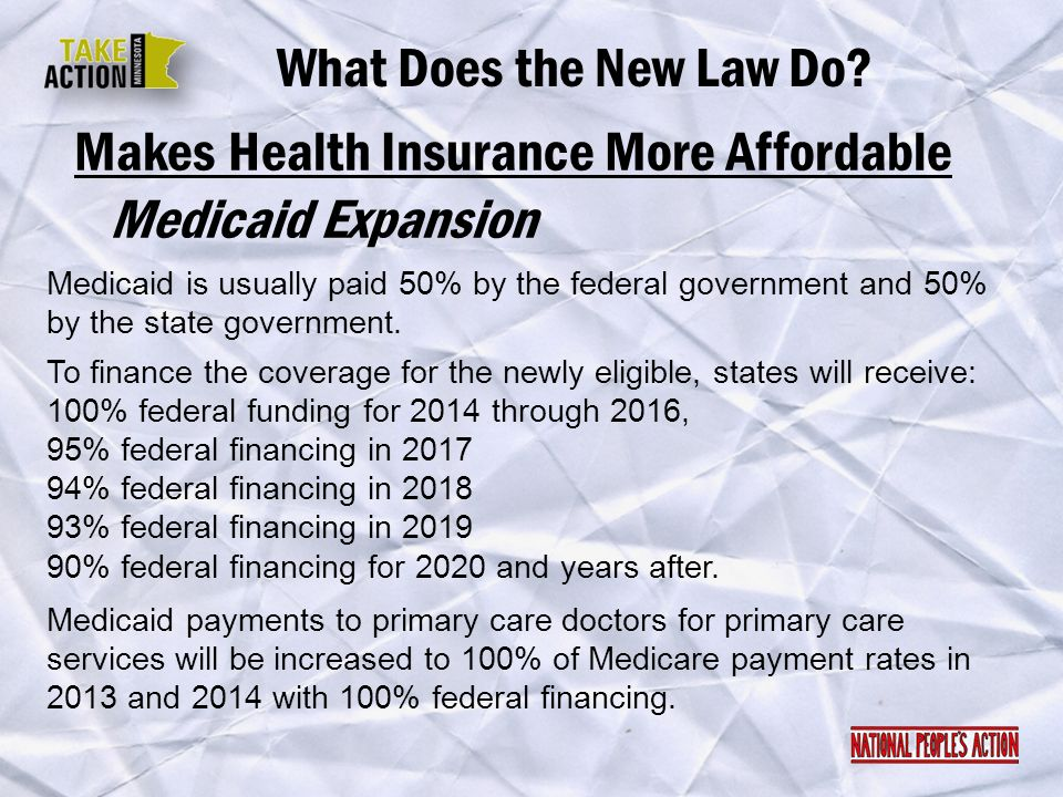 Makes Health Insurance More Affordable Medicaid Expansion