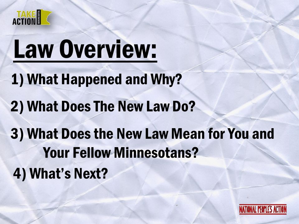 Law Overview: 1) What Happened and Why 2) What Does The New Law Do