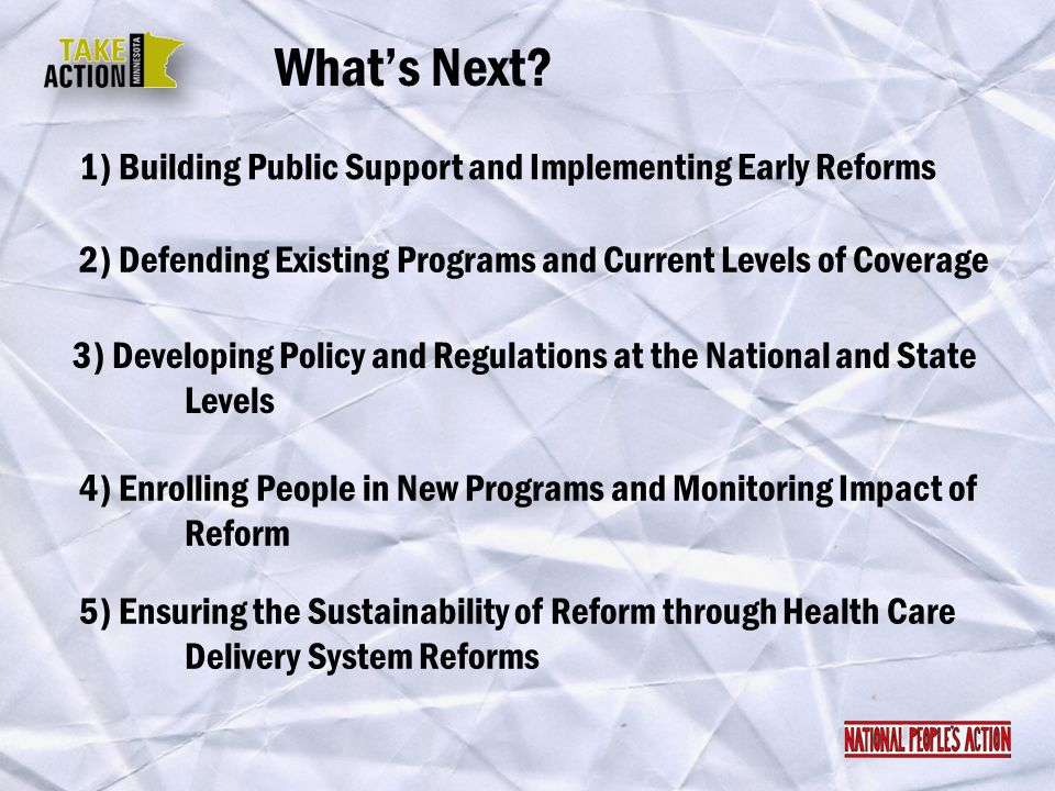 What's Next 1) Building Public Support and Implementing Early Reforms
