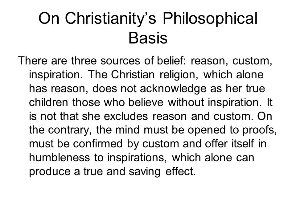 On Christianity's Philosophical Basis