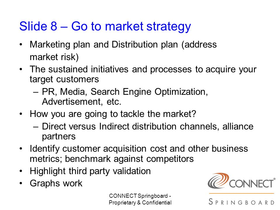 Slide 8 – Go to market strategy