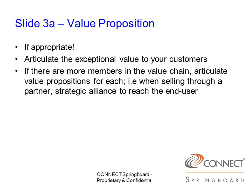 Slide 3a – Value Proposition
