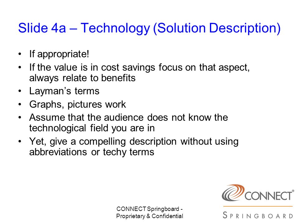 Slide 4a – Technology (Solution Description)