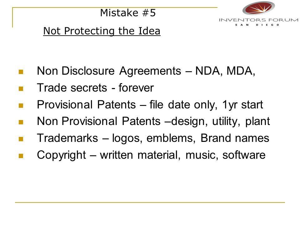 Non Disclosure Agreements – NDA, MDA, Trade secrets - forever