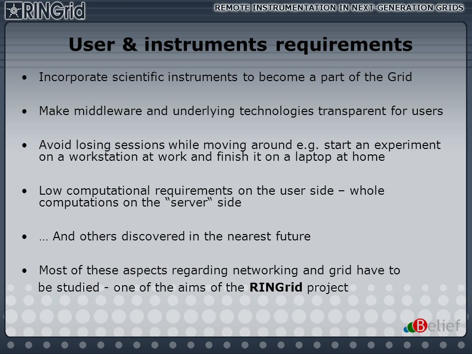 User & instruments requirements