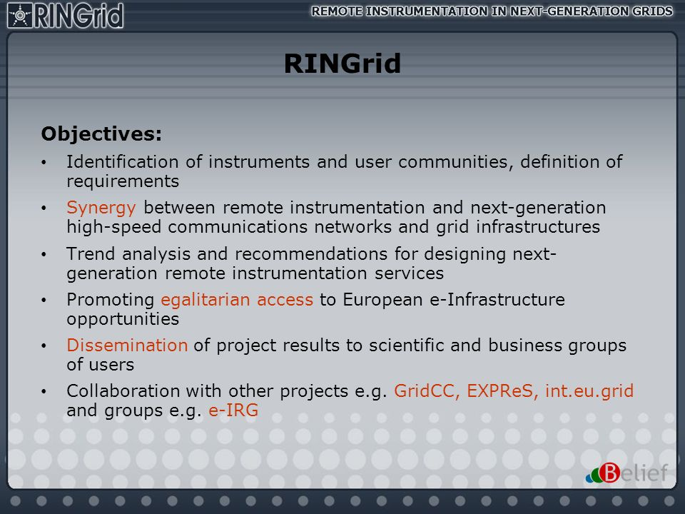 RINGrid Objectives: Identification of instruments and user communities, definition of requirements.